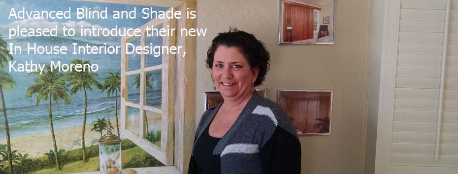Kathy Moreno at Advanced Blind and Shade